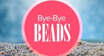 Bye-Bye, Beads